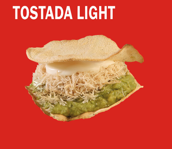 Tostada Light